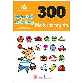 300 Miếng Bóc Dán Thông Minh - Nhận Biết Hình Dạng