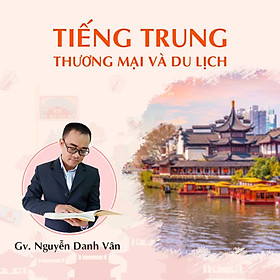 Tiếng Trung thương mại và du lịch