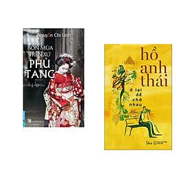 Combo 2 cuốn sách: Bốn Mùa Trên Xứ Phù Tang + Ở Lại Để Chờ Nhau