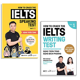 Combo Crack IELTS Giúp Bạn Chinh Phục Giấc Mơ IELTS : How To Crack The IELTS Speaking Test – Part 1 + How To Crack The IELTS Writing Test – Vol 1 (Tái Bản Bổ Sung 2020)