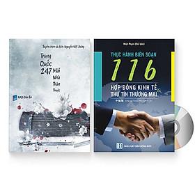 Combo 2 sách: Trung Quốc 247: Mái nhà thân thuộc (Song ngữ Trung - Việt có Pinyin) + 116 HỢP ĐỒNG KINH TẾ & THƯ TÍN THƯƠNG MẠI + DVD quà tặng