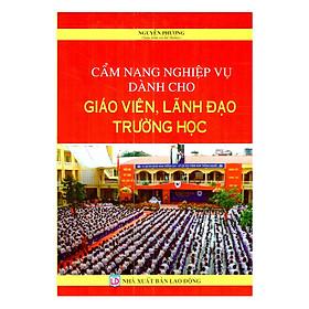 Cẩm Nang Nghiệp Vụ Dành ChoGiáo Viên, Lãnh Đạo Trường Học
