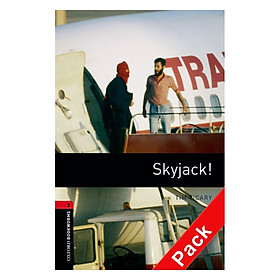 Oxford Bookworms Library (3 Ed.) 3: Skyjack! Audio CD Pack