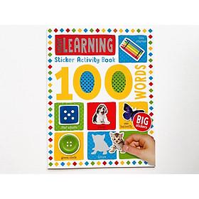 100 Early Learning Sticker Activity Book - Miếng Dán Chủ Đề 100 Từ Vựng Đầu Tiên Cho Bé.