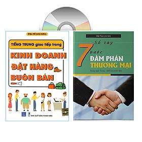 sách-combo 2 sách Tiếng Trung giao tiếp trong Kinh doanh Đặt hàng Buôn bán và Sổ tay 7 bước đàm phán thương mại (Song ngữ Trung - Việt có phiên âm)+DVD tài liệu