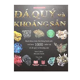 Bách khoa toàn thư bằng hình ảnh với hơn 1000 mẫu vật đá quý và khoáng sản