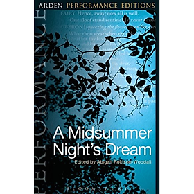 A Midsummer Night's Dream: Arden Performance Editions