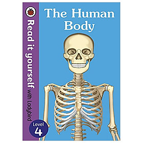 The Human Body HB - Read It Yourself with Ladybird Level 4
