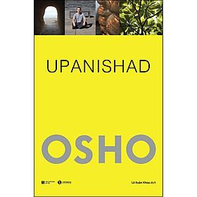 Upanishad - Cốt Tủy Của Giáo Huấn