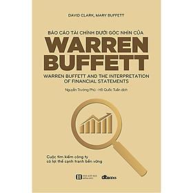 Báo Cáo Tài Chính Dưới Góc Nhìn Của Warren Buffett (Tái Bản)