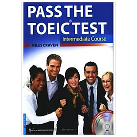 Combo Pass The TOEIC Test - Intermediate Course (Sách Kèm CD)