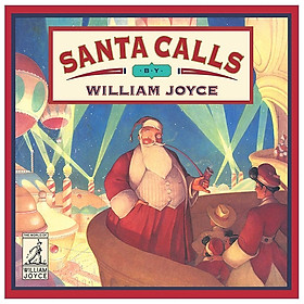 Santa Calls (World Of William Joyce)