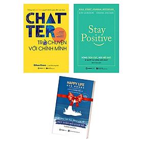 Bộ Sách Chatter - Trò Chuyện Với Chính Mình + Stay Positive - Sống Tích Cực, Đời Hết Bực (Bộ 2 Cuốn) - Tặng Kèm Sách: Những Bài Học Đáng Giá Về Xây Dựng Mối Quan Hệ
