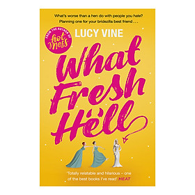 What Fresh Hell: The most hilarious novel you'll read this year