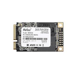 Ổ Cứng SSD mSATA Netac (60GB 120GB 240GB 6GB/s 501Mb/s)