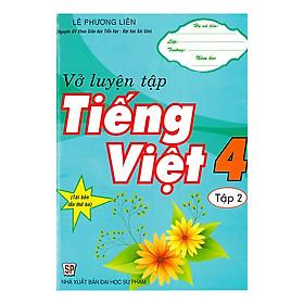 Vở Luyện Tập Tiếng Việt 4 - Tập 2