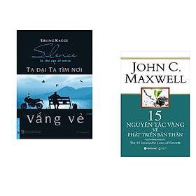 Combo 2 cuốn sách: Ta Dại Ta Tìm Nơi Vắng Vẻ + 15 Nguyên tắc vàng về phát triển bản thân