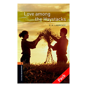 Oxford Bookworms Library (3 Ed.) 2: Love Among The Haystacks Audio CD Pack