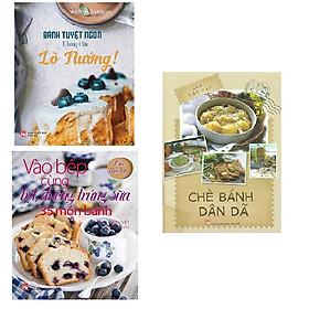 Hình đại diện sản phẩm Combo Chè Bánh Dân Dã + Bánh Tuyệt Ngon Không Cần Lò Nướng + Vào Bếp Cùng Bột Đường Trứng Sữa