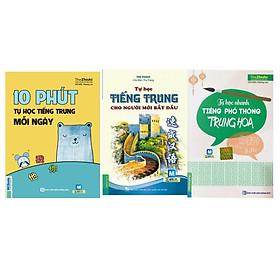 bộ sách 3 cuốn ( 10 phút học tiếng trung mỗi ngày - Tự học nhanh tiếng phổ thông trung hoa - tự học tiếng trung cho người mới bắt đàu )t