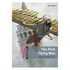 Oxford Dominoes Quick Starter: The First Flying Man