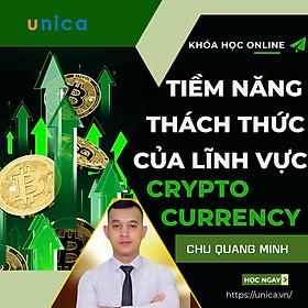 Khóa Học Crypto 101 - Tiềm Năng & Thách Thức Của Lĩnh Vực Crypto Currency (Tiền Mã Hóa)