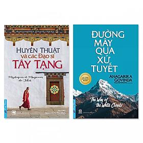 Combo 2 cuốn: Huyền Thuật Và Các Đạo Sĩ Tây Tạng, Đường Mây Qua Xứ Tuyết