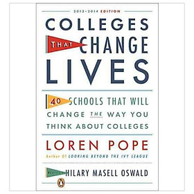 Colleges That Change Lives: 40 Schools That Will Change the Way You Think about College