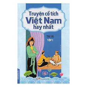 Truyện Cổ Tích Việt Nam Hay Nhất Tập 1
