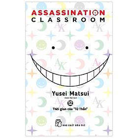 "Assassination Classroom 12. Thời Gian Của ""Tử Thần"""
