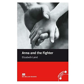 Macmillan Readers: Anna And Fighter Beg