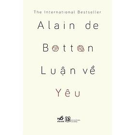 Sách - Luận Về Yêu - Nhã Nam (tặng kèm bookmark thiết kế)