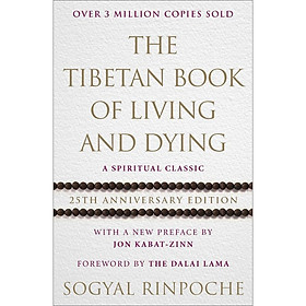 [Download Sách] The Tibetan Book Of Living And Dying