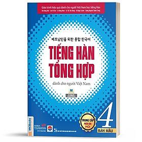 Sách - Tiếng Hàn Tổng Hợp Dành Cho Người Việt Nam Trung Cấp Tập 4 - Phiên Bản Mới 2020, Kèm App Học Online ( tặng kèm bookmark thiết kế)