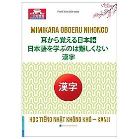 Hikari – Học Tiếng Nhật Không Khó-KANJI / Sách Học Ngoại Ngữ Hay (Tặng Kèm Bookmark Xinh)
