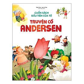 Cuốn Sách Đầu Tiên Của Tớ - Truyện Cổ Andersen - Tặng Kèm Sổ Tay