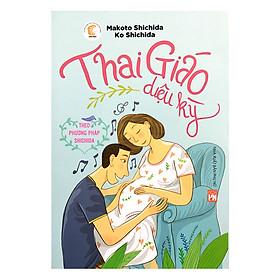 Thai Giáo Diệu Kỳ Theo Phương Pháp Shichida (Phần 2)