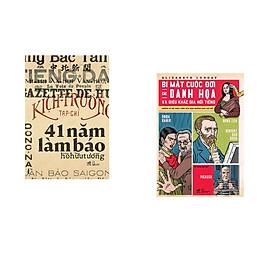 Combo 2 cuốn sách: 41 năm làm báo + Bí mật cuộc đời các danh họa và điêu khắc gia nổi tiếng
