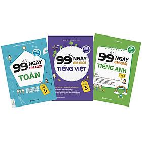 Combo 99 Ngày Em Giỏi Toán - Tiếng Việt - Tiếng Anh Lớp 5