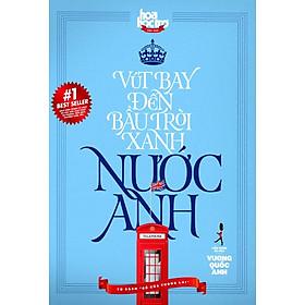 Tủ Sách Gõ Cửa Tương Lai - Vút Bay Đến Bầu Trời Xanh Nước Anh