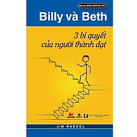 Sách Billy Và Beth - 3 Bí Quyết Của Người Thành Đạt - phương nam book