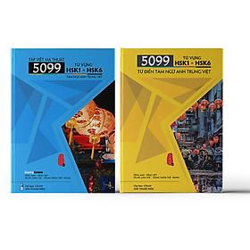 Combo 2 sách: 5099 Từ Vựng HSK1-HSK6 + Tập Viết Ma Thuật 5099 Từ Vựng HSK1-HSK6 Tam Ngữ Anh Trung Việt