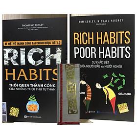 Combo 2 cuốn:Rich Habits-thói quen tốt của những triệu phú tự thân và Rich Habit Poor Habits-sự khác biệt giữa người giàu và người nghèo(tặng bookmark kim loại vàng)