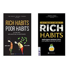 Combo sách Rich Habits - Thói Quen Thành Công Của Những Triệu Phú Tự Thân và Rich Habits - Poor Habits Sự khác biệt giữa người giàu và người nghèo tặng cuốn rèn luyện kĩ năng cho bé