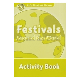 Oxford Read and Discover 3: Festivals Around the World Activity Book