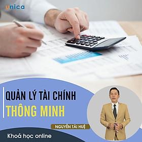 - Khóa học PHÁT TRIỂN CÁ NHÂN-  Quản lý tài chính thông minh- UNICA.VN (TRÙNG)