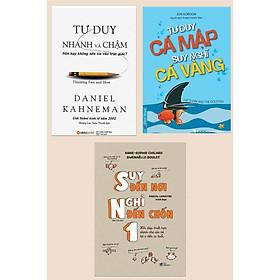 Combo 3 Cuốn Sách Giúp Bạn Phát Triển Tư Duy :Tư Duy Nhanh Và Chậm + Tư Duy Cá Mập - Suy Nghĩ Cá Vàng + Suy Đến Nơi Nghĩ Đến 1 Chốn