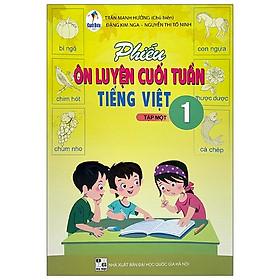 Phiếu Bài Tập Cuối Tuần Môn Tiếng Việt 1 - Tập 1 (Bộ Sách Cánh Diều) - 2020