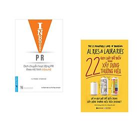 Combo 2 cuốn sách: Inbound PR - Dịch Chuyển Hoạt Động Theo Mô Hình Inbound + 22 Quy Luật Bất Biến Trong Xây Dựng Thương Hiệu