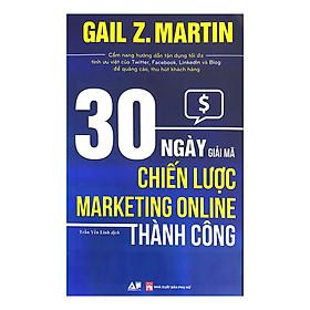30 Ngày Giải Mã Chiến Lược Marketing Online Thành Công